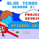 Blue Tengu's Game Development Show - Season 2, Episode 30